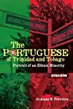 Portuguese of trinidad and tobago : Portrait of an ethnic minority