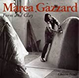 Form and clay / Marea Gazzard, images; text by Christine France