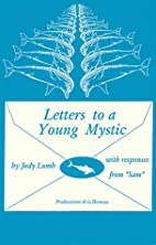 Letters to a Young Mystic by Judy R. Lumb