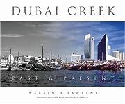 Dubai Creek: Past & Present de Explorer…