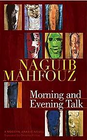 Morning and evening talk av Najīb…
