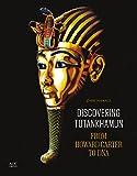 Discovering Tutankhamun : from Howard Carter to DNA / Zahi Hawass