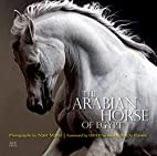 The Arabian Horse of Egypt by Cynthia…