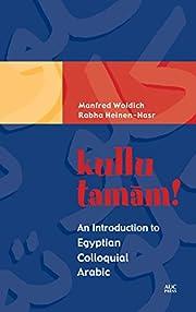 Kullu Tamam! An Introduction to Egyptian…