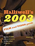Halliwell's film & video guide 2003 / edited by John Walker