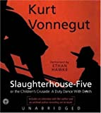 Slaughterhouse-five or the Children's Crusade: A Duty Dance with Death / Vonnegut, Kurt ; read by Ethan Hawke