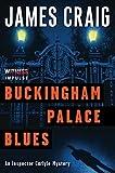 Buckingham Palace blues / James Craig