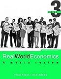 Real world economics : a media review / Vicki Feast, Ken Adams