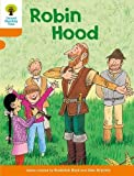 Robin Hood / Roderick Hunt ; illustrated by Alex Brychta