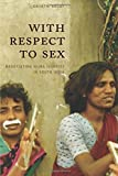 With respect to sex : negotiating hijra identity in South India / Gayatri Reddy