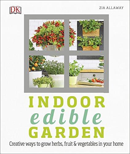 Indoor edible garden :