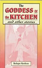 Goddess of the Kitchen and Other Stories by…