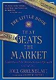 The little book that still beats the market / Joel Greenblatt