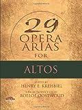 Thirty opera arias for altos