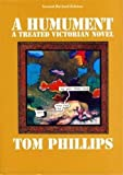 A humument : a treated Victorian novel / Tom Phillips