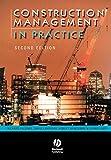 Construction management in practice / Richard Fellows ... [et al.]