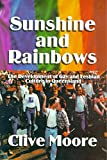 Sunshine and rainbows : the development of gay and lesbian culture in Queensland / Clive Moore