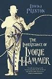 The inheritance of Ivorie Hammer / Edwina Preston
