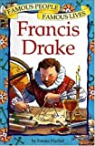 Francis Drake / Emma Fischel ; illustrations by Martin Remphry