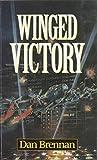 Winged victory / [by] Dan Brennan