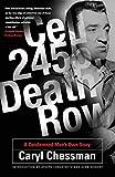 Cell 2455, death row / Caryl Chessman