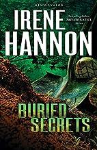 Buried Secrets: A Novel (Men of Valor) by…