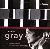 Eileen Gray / by Penelope Rowlands ; edited by Marisa Bartolucci and Raul Cabra