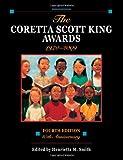The Coretta Scott King awards, 1970-2009 / edited by Henrietta M. Smith