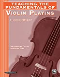 Teaching the fundamentals of violin playing / by Jack M. Pernecky ; contributing editor, Lorraine Fink