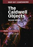 The Caldwell objects : a list of 109 celestial delights compiled by Sir Patrick Moore / Stephen James O'Meara ; with additional images by Mario Motta