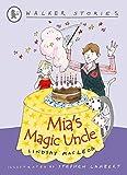 Mia's magic uncle / Lindsay MacLeod ; illustrated by Stephen Lambert