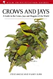 Crows and jays : a guide to the crows, jays, and magpies of the world / Steve Madge and Hilary Burn