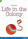 Life in the colony / [Liz Flaherty]