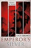 The emperor's silver / Nick Brown
