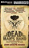 Dead man's hand : an anthology of the weird west / edited by John Joseph Adams