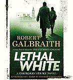 Lethal white / Robert Galbraith