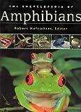 The encyclopedia of amphibians / Robert Hofrichter, editor