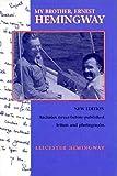 My brother, Ernest Hemingway / Leicester Hemingway