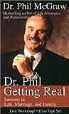 Getting real / Phillip C. McGraw