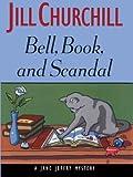 Bell, book and scandal : a Jane Jeffry mystery / Jill Churchill