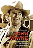 The quotable John Wayne : the grit and wisdom of an American icon / compiled and edited by Carol Lea Mueller