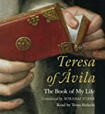 The life of Teresa of Jesus : the autobiography of Teresa of Avila / translated and edited by E. Allison Peers ; from the critical edition of P. Silverio de Santa Teresa ; introduction by Benedicta Ward