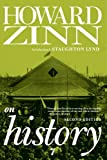 Howard Zinn on history / Introduction by Staughton Lynd