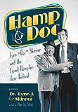 """Hamp & Doc : Lynn """"Doc"""" Skinner and the Lionel Hampton Jazz Festival : a memoir / Lynn J. """"Doc"""" Skinner ; as told to Alan Jay Solan"""