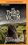 His third victim / Helen H. Durrant