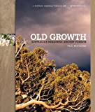 Old growth : Australia's remaining ancient forests / Peter McConchie