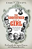 The godfather was a girl / Eamon Evans