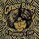 A drummer's tale / Ginger Baker