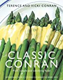 Classic Conran : plain, simple and satisfying food / Terence & Vicki Conran