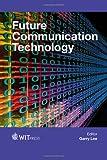 Future commincation technology